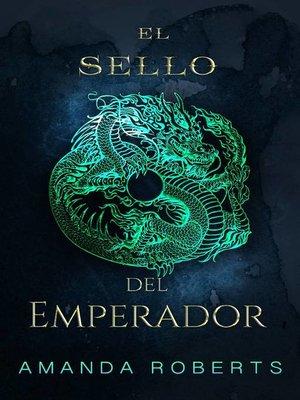 cover image of El Sello del Emperador