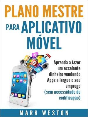 cover image of Plano-mestre para Aplicativo Móvel