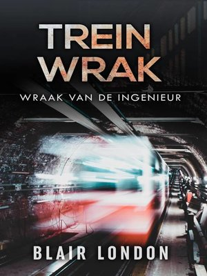 cover image of Trein Wrak