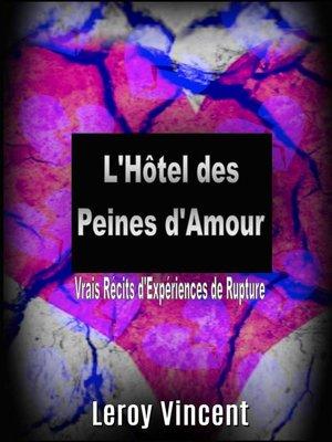 cover image of L'Hôtel des Peines d'Amour