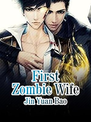 cover image of First Zombie Wife