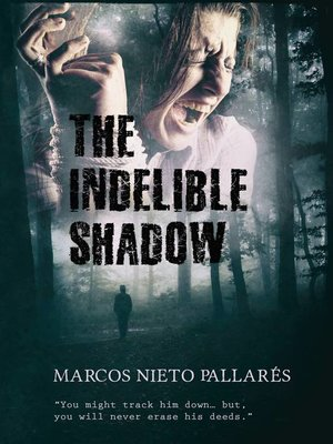 cover image of The Indelible Shadow