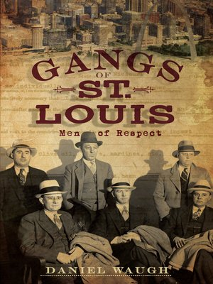 cover image of The Gangs of St. Louis