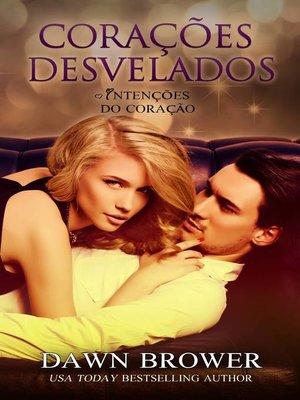 cover image of Corações Desvelados