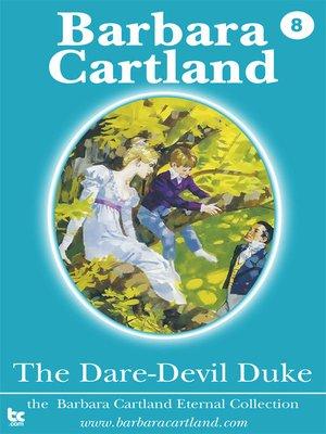cover image of The Dare-Devil Duke