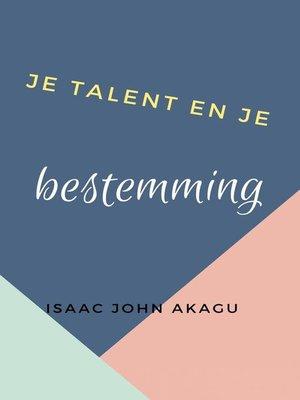 cover image of Je talent en je bestemming