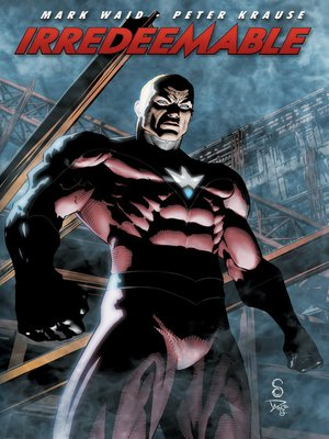 cover image of Irredeemable (2009), Volume 6