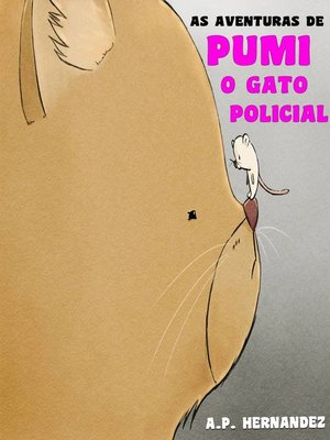 cover image of As aventuras de Pumi, o gato policial