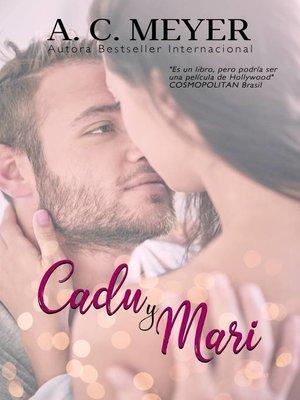 cover image of Cadu y Mari