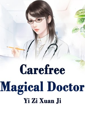 cover image of Carefree Magical Doctor
