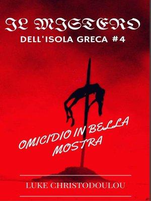 cover image of OMICIDIO IN BELLA MOSTRA