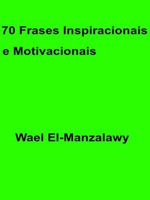 cover image of 70 Frases Inspiracionais e Motivacionais