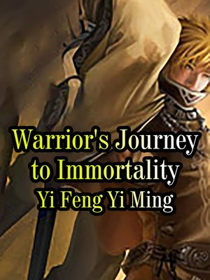 cover image of Warrior's Journey to Immortality