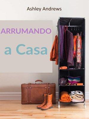 cover image of Arrumando a Casa