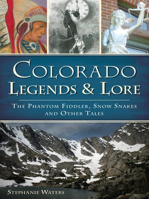 cover image of Colorado Legends & Lore