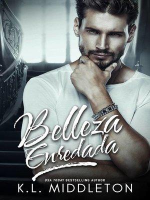cover image of Belleza Enredada