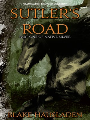 cover image of Sutler's Road