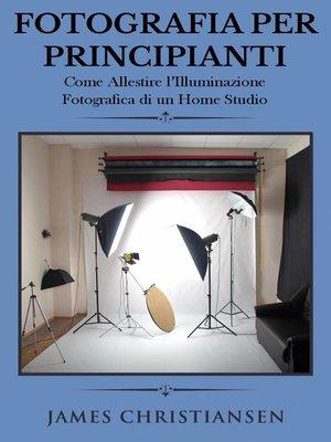 cover image of Fotografia Per Principianti
