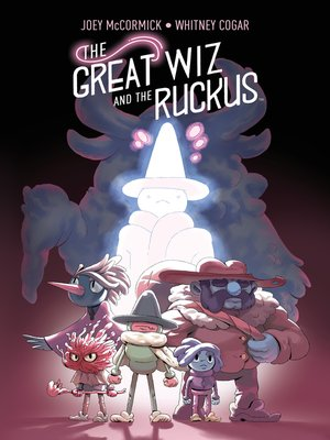cover image of The Great Wiz and the Ruckus
