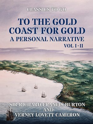 cover image of To the Gold Coast for Gold a Personal Narrative, Volume 1-2