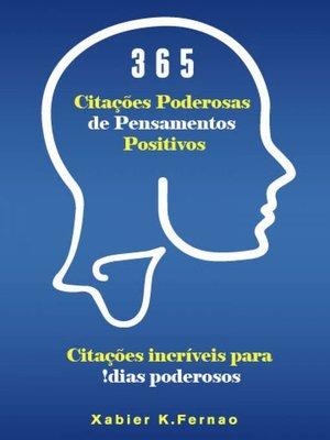 cover image of 365 Citações Poderosas de Pensamentos Positivos