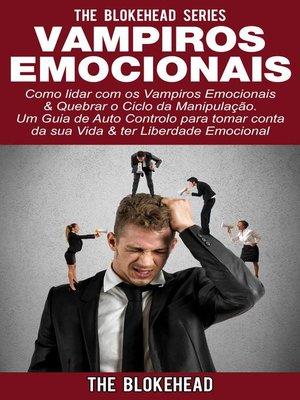 cover image of Vampiros Emocionais