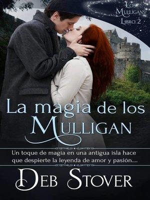 cover image of La Magia de los Mulligan