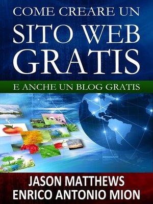 cover image of Come creare un sito web e un blog gratis
