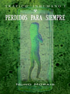 cover image of Perdidos para siempre