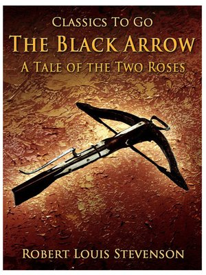 cover image of The Black Arrow A Tale of the Two Roses