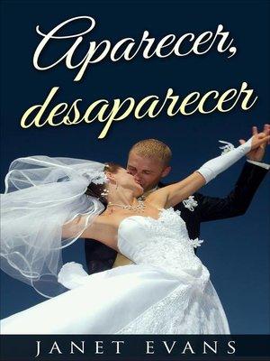 cover image of Aparecer, desaparecer