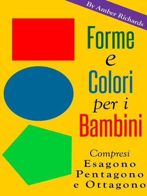 cover image of Forme E Colori Per I Bambini