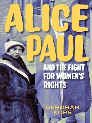 cover image of Alice Paul and the Fight for Women's Rights