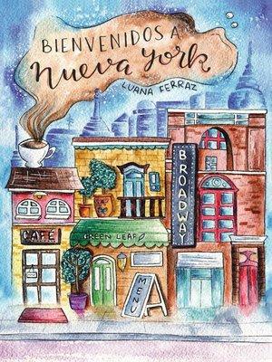 cover image of Bienvenidos a Nueva York