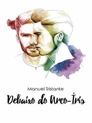 cover image of Debaixo do Arco-Íris