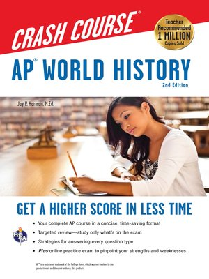 cover image of AP® World History Crash Course, 2nd Ed.,  Book + Online