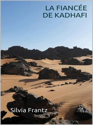 cover image of La Fiancée de Kadhafi
