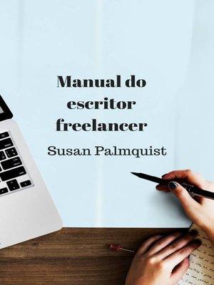 cover image of Manual do escritor freelancer