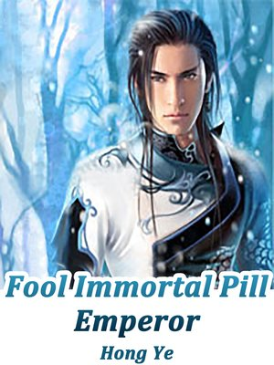 cover image of Fool Immortal Pill Emperor, Volume 1