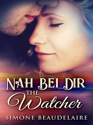 cover image of The Watcher--Nah bei dir
