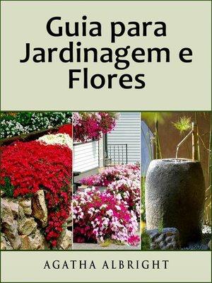 cover image of Guia para Jardinagem e Flores
