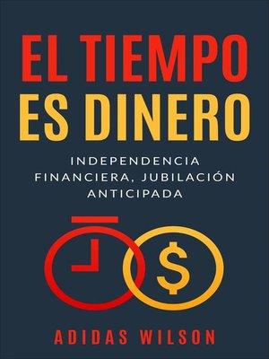 cover image of El Tiempo es Dinero