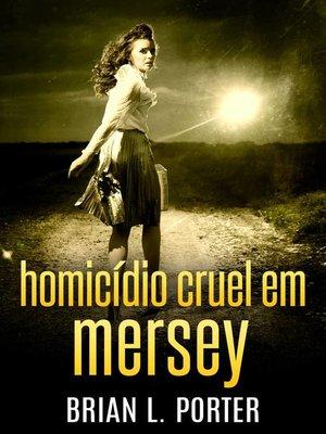 cover image of Homicídio Cruel em Mersey