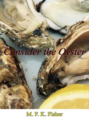 cover image of Consider the Oyster