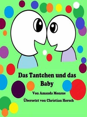 cover image of Das Tantchen und Das Baby