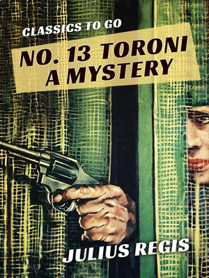 cover image of No. 13 Toroni a Mystery