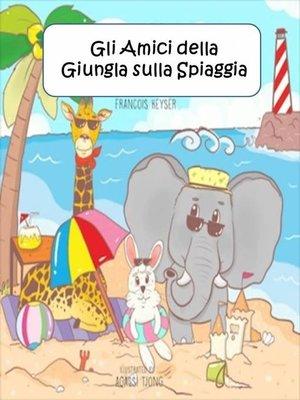 cover image of Gli Amici della Giungla sulla Spiaggia