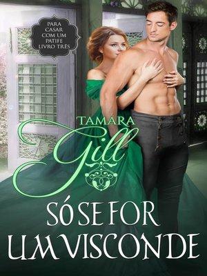 cover image of Só se for um visconde