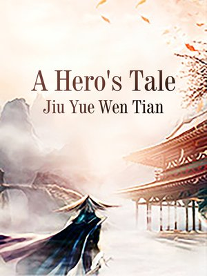cover image of A Hero's Tale