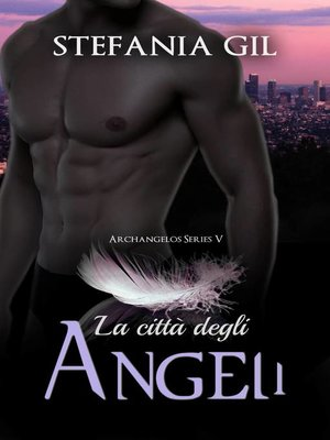 cover image of La città degli angeli